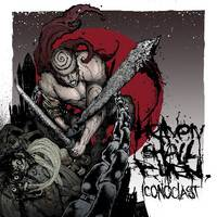 Heaven Shall Burn : Iconoclast